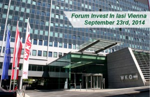 Forum Invest in Iasi, Viena, 2014